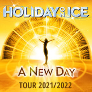 Veranstaltung: Holiday on Ice - A NEW DAY, 24.11.2021, Messe Dresden in Dresden